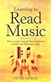 Learning To Read Music 3rd Edition: How to Make Sense of Those Mysterious Symbols and Bring Music to Life