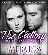The Calling (Hostile Hearts Book 3)