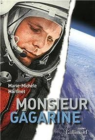 Monsieur Gagarine par Marie-Michèle Martinet