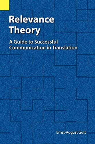 Relevance Theory: Guide to Successful Communication in Translation