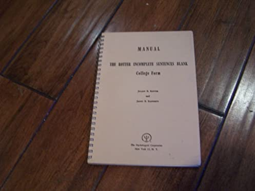 manual the rotter incomplete sentences blank college form rotter rh amazon com Julian Rotter S Book Sentence Completion Test