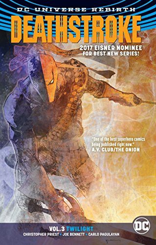Deathstroke Vol. 3: Twilight (Rebirth) (Deathstroke: