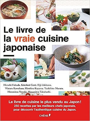Le Livre De La Vraie Cuisine Japonaise Hiroshi Fukuda