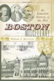 img - for Boston Miscellany: An Essential History of the Hub (American Chronicles) book / textbook / text book