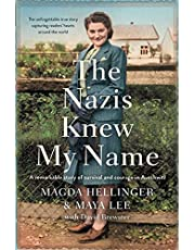 The Nazis Knew My Name: A remarkable story of survival and courage in Auschwitz