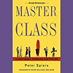 Master Class: Living Longer, Stronger, and Happier | Peter Spiers