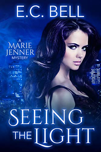 Seeing the Light (A Marie Jenner Mystery Book 1)