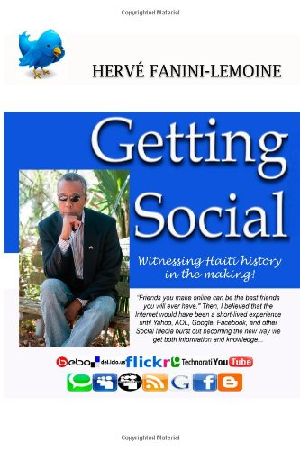 Getting Social: Witnessing Haiti history in the making