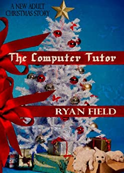 The Computer Tutor by [Field, Ryan]
