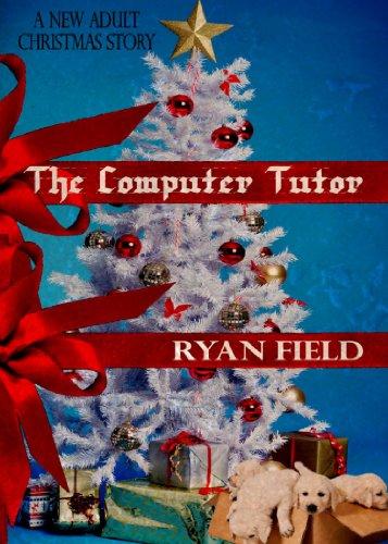 The Computer Tutor by [Field, Ryan]
