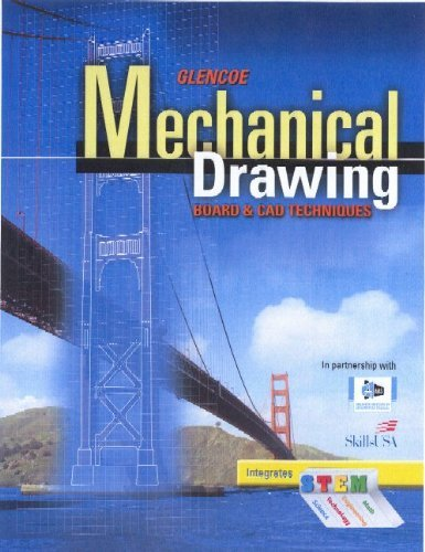 Glencoe Mechanical Drawing: Board and CAD Techniques, Student Edition: 1st (First) Edition pdf epub