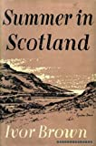 img - for Summer in Scotland book / textbook / text book