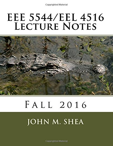 Download EEE 5544/EEL 4516 Lecture Notes: Fall 2016 ebook
