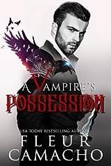 A Vampire's Possession (A Dark Hero) (Volume 2) Paperback