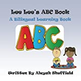 Lee Lee's ABC Book: Bilingual  Picture Book