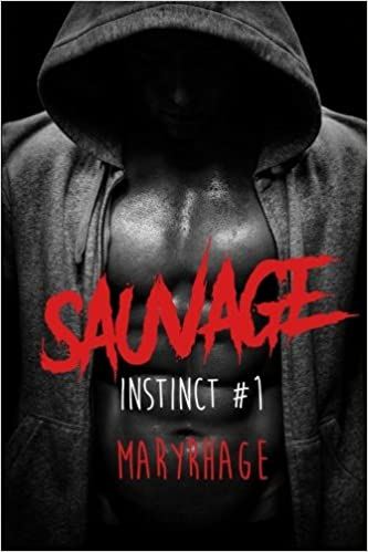 Instinct: Tome 1 : Sauvage (2018) - Maryrhage
