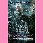 Staying Dead: A Retrievers Novel | Laura Anne Gilman