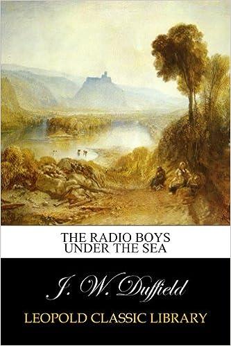 Descargar Libro Mobi The Radio Boys Under The Sea Gratis PDF
