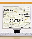 img - for Building Interactive Systems: Principles for Human-Computer Interaction (Advanced Topics) book / textbook / text book