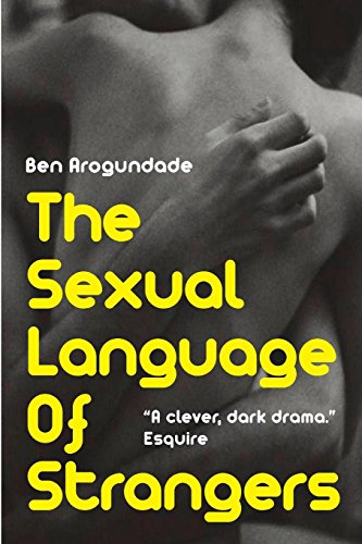 The Sexual Language Of Strangers: Top Rated Romantic Suspense Fiction - Recommended Read For 2018 (Paperback Book) by White Labels Books