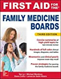 img - for First Aid for the Family Medicine Boards, Third Edition (1st Aid for the Family Medicine Boards) book / textbook / text book