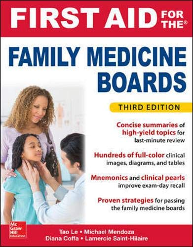 - First Aid for the Family Medicine Boards, Third Edition (1st Aid for the Family Medicine Boards)