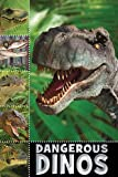 Dangerous Dinos, Sarah Creese, 1848796854