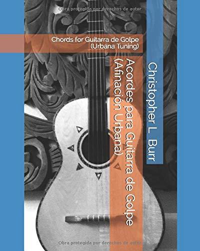Acordes para Guitarra de Golpe Afinación Urbana : Chords for ...