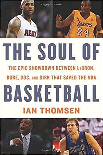22b6d931c4c3 Amazon.com  The Soul of Basketball  The Epic Showdown Between LeBron ...