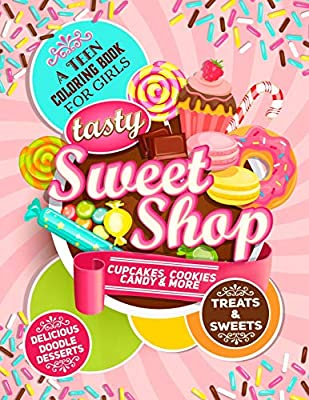 Teen Coloring Book For Girls - Sweets And Treats - Delicious ...