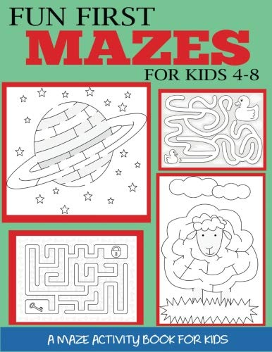 Fun First Mazes for Kids 4-8: A Maze Activity Book for Kids (Maze Books for ()
