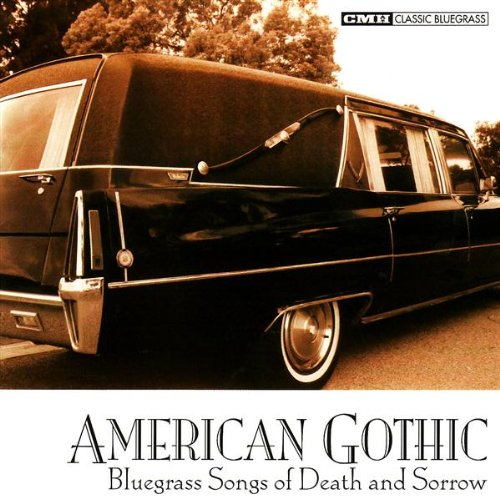 American Gothic: Bluegrass of Death & Sorrow by lonesome day