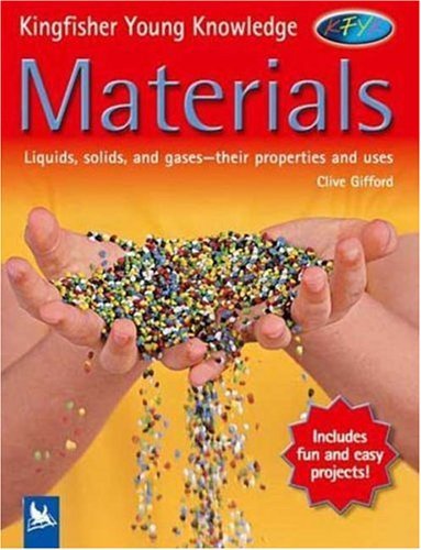 Materials (Kingfisher Young Knowledge)