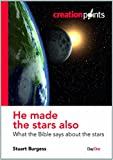img - for He Made the Stars Also: What the Bible Says about the Stars (Creationpoints) book / textbook / text book