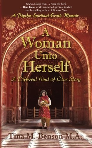 A Woman Unto Herself: A Different Kind of Love Story