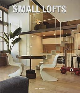 & Small Lofts: 9788494566219: Amazon.com: Books