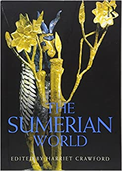 the-sumerian-world-routledge-worlds