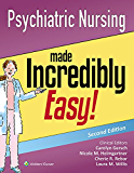 Psychiatric Nursing Made Incredibly Easy!: Includes DSM-5! (Incredibly Easy! Series®)