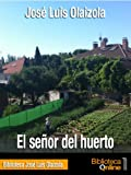 img - for El se or del huerto (Spanish Edition) book / textbook / text book