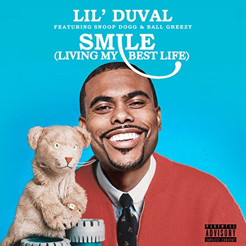Smile (Living My Best Life) [feat. Snoop Dogg & Ball Greezy & Midnight Star] [Explicit]