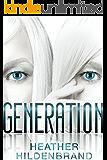 Generation (The Imitation Series, Book 3)