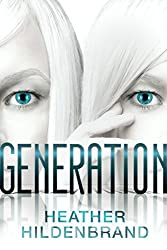 Generation (The Imitation Series, Book 3)
