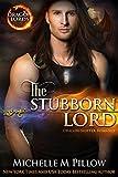 The Stubborn Lord: Dragon-Shifter Romance (Dragon Lords Book 6)