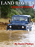 Land Rovers Uncovered