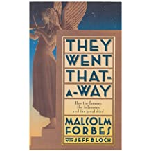 They Went That-A-Way-- / Malcolm Forbes with Jeff Bloch