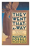 They Went That-a-Way, Malcolm Forbes and Jeff B. Simon, 0671657097