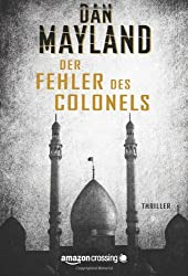Der Fehler des Colonels: Thriller (German Edition)