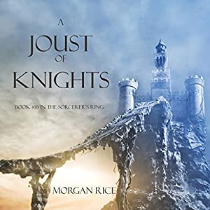 A Joust of Knights (Book #16 in the Sorcerer's Ring) Audiobook