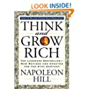 Think and GrThink and Grow Rich: The Landmark Bestseller Now Revised and Updated for the 21st Century