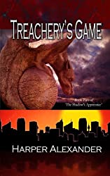 Treachery's Game (2nd Edition) (The Shadow's Apprentice)